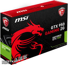 MSI  GTX 950 gaming  2Gb  DDR5 128 bit TF V